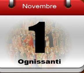 "1 Novembre ""Ognissanti"""